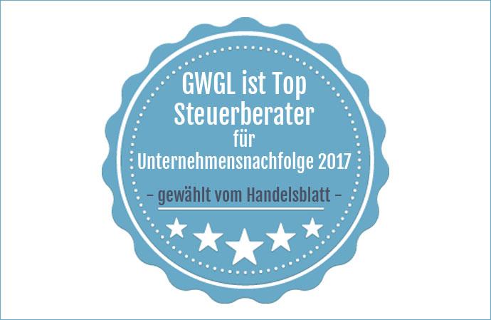GWGL wurde vom Handelsblatt zum TOP Steuerberater 2017 für Unternehmensnachfolge gewählt